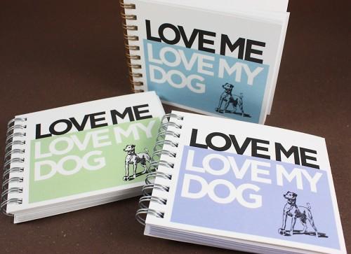 Love Me Love My Dog Journal